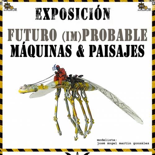 Exposición Futuro (im)probable Máquinas y paisajes